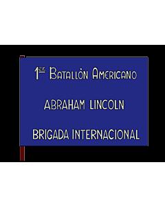 Drapeau: 1st Lincoln Battalion | 1st Batallion  Abraham Lincoln  of the XVth International Brigade | 1er | 1. Batalló Americà Abraham Lincoln